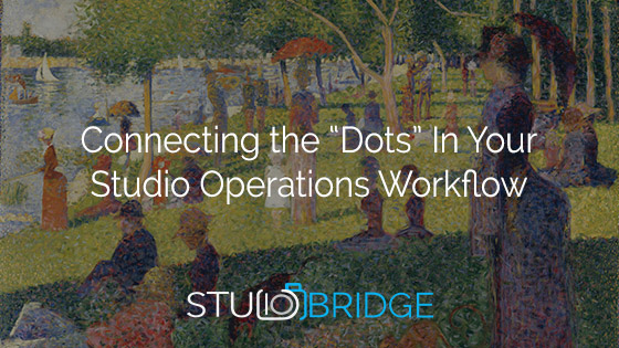 Connecting the Dots: Why You Need a Centralized Workflow Platform for Studio Production