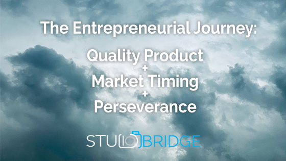 Quality Product, Market Timing and Perseverance